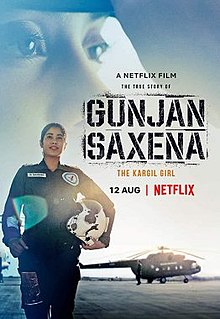 Gunjan Saxena The Kargil Girl Wikipedia
