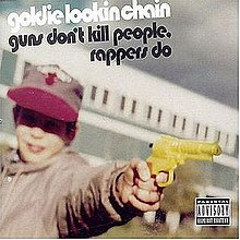 Guns Don't Kill People Rappers Do