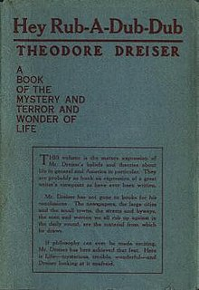 <i>Hey Rub-a-Dub-Dub</i> collection of essays by Theodore Dreiser