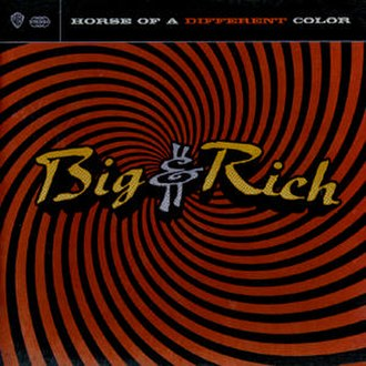 Horse of a Different Color (Big & Rich album) - Image: Horse of a Different Color RED