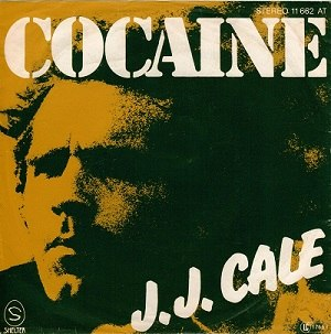 Cocaine (song) - Image: JJ Cale Cocaine