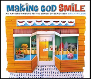 Making God Smile: An Artists' Tribute to the Songs of Beach Boy Brian Wilson - Image: Making God Smile