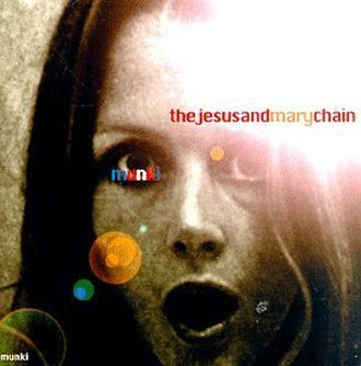 Munki - Image: Munki (The Jesus and Mary Chain album cover art)