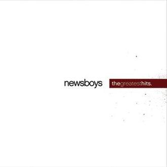 The Greatest Hits (Newsboys album) - Image: Newsboys greatesthits