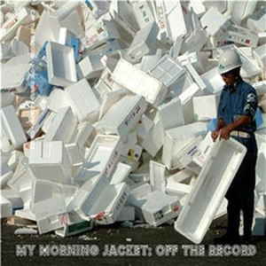 Off the Record (My Morning Jacket song) - Image: Offtherecord