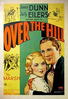 <i>Over the Hill</i> (1931 film) 1931 film by Henry King
