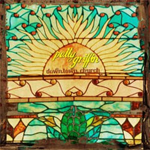 Downtown Church - Image: Patty Griffin Downtown Church cover