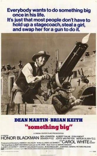 Something Big (film) - Image: Poster of the movie Something Big