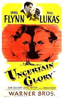 <i>Uncertain Glory</i> 1944 film by Raoul Walsh