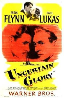 Poster of the movie Uncertain Glory.jpg