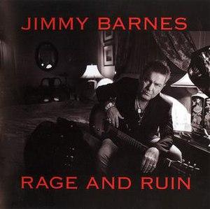Rage and Ruin - Image: Rage and Ruin Jimmy Barnes