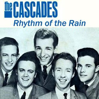 Rhythm of the Rain - Image: Rhythm of the Rain The Cascades