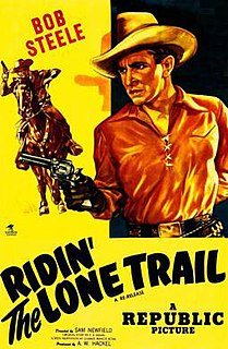 <i>Ridin the Lone Trail</i> 1937 film by Sam Newfield