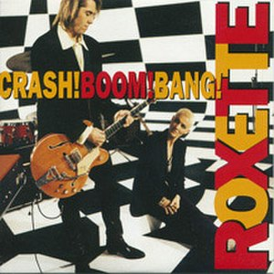 Crash! Boom! Bang! (song) - Image: Roxette Crash Boom Bang single