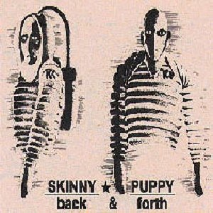 Back & Forth (EP) - Image: Skinny Puppy BF