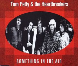 Something in the Air - Image: Something in the air tom petty