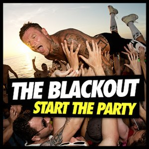 Start the Party (album) - Image: Start The Party by The Blackout