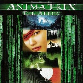 The Animatrix: The Album - Image: The Animatrix The Album
