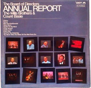 <i>The Board of Directors Annual Report</i> 1968 studio album by The Mills Brothers and Count Basie