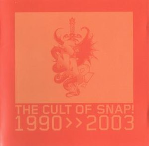 The Cult of Snap! - Image: The Cult of Snap! 1990 2003