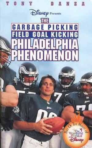 The Garbage Picking Field Goal Kicking Philadelphia Phenomenon - Image: The Garbage Picking Field Goal Kicking Philadelphia Phenomenon