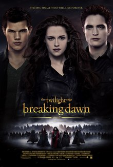 TWILIGHT: BREAKING DAWN part 2…  Why the whole series was a big success
