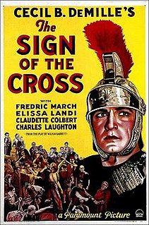 <i>The Sign of the Cross</i> (1932 film) 1932 film by Cecil B. DeMille
