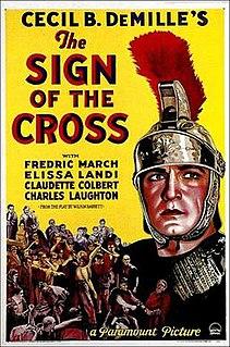 <i>The Sign of the Cross</i> (1932 film) 1932 film