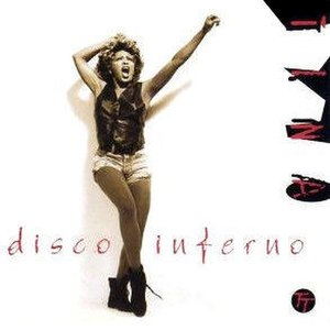 Disco Inferno - Image: Tina Turner Disco Inferno