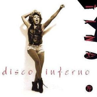 Disco Inferno - Image: Tina Turner Disco Inferno