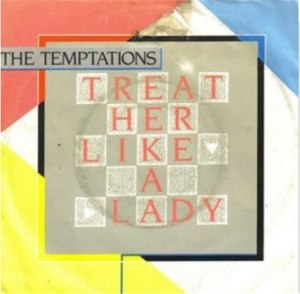 Treat Her Like a Lady (Temptations song) - Image: Treat Her Like a Lady Cover