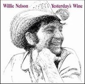 Yesterday's Wine - Image: Willie Nelson Yesterday's Wine