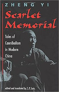 <i>Scarlet Memorial: Tales of Cannibalism in Modern China</i>