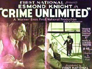 <i>Crime Unlimited</i> 1935 film by Ralph Ince