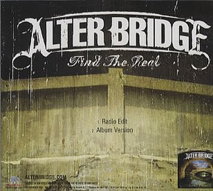 Find the Real - Image: Alterbridge findthereal
