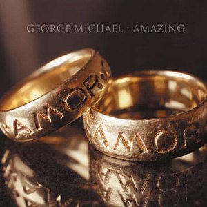 Amazing (George Michael song) - Image: Amazing single