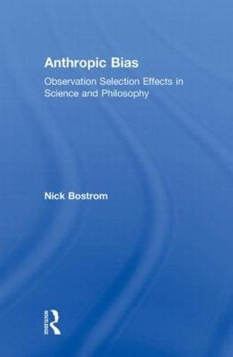 Anthropic Bias (book) - Image: Anthropic Bias (book)
