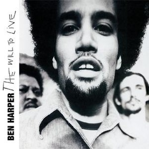 The Will to Live - Image: Ben Harper The Will to Live