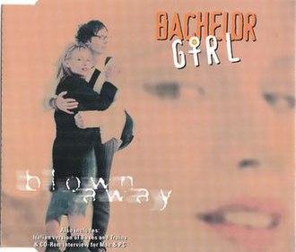 Blown Away (Bachelor Girl song) - Image: Blown Away by Bachelor Girl
