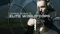 Chris Ryan's Elite World Cops
