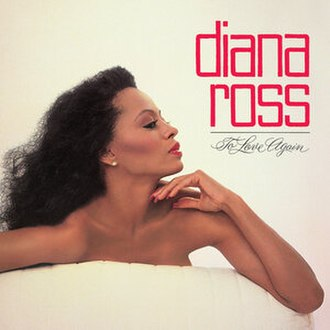To Love Again (Diana Ross album) - Image: Diana Ross To Love Again