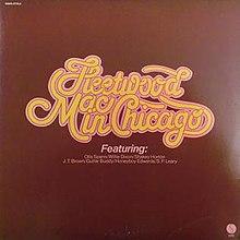 Fleetwood Mac in Chicago - Wikipedia