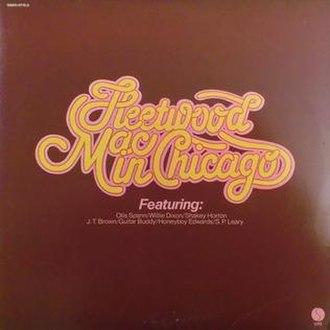 Fleetwood Mac in Chicago - Image: Fleetwood Mac in Chicago LP