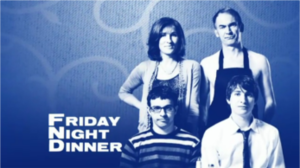 Friday Night Dinner - Image: Friday night dinner