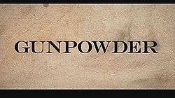 Gunpowder (TV series) - Wikipedia