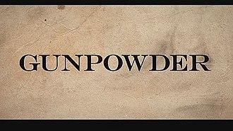 Gunpowder (TV series) - Image: Gunpowder TV series titlecard