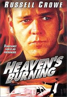 <i>Heavens Burning</i> 1997 film by Craig Lahiff