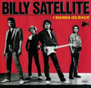 I Wanna Go Back - Image: I Wanna Go Back (Billy Satellite single cover)
