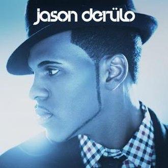 Jason Derulo (album) - Image: Jason Derülo Official album Cover