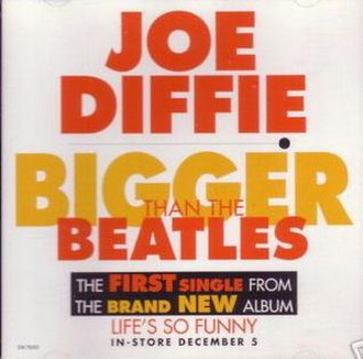 Bigger Than the Beatles - Image: Joe Diffie Bigger Than The Beatles